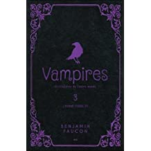 Vampires et créatures de l'autre monde - L'homme-corbeau Tome 3