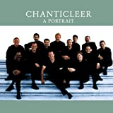 Chanticleer - A Portrait