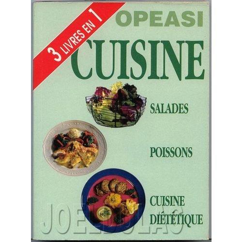Salades, poissons, cuisine diététique (OPEASI cuisine) par Monique Lansard