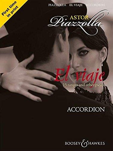 El viaje: 15 tangos and other pieces. Akkordeon.