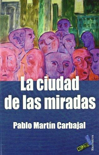 La Ciudad de Las Miradas Cover Image
