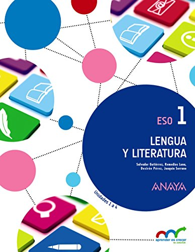 Aprender es Crecer en Conexión, lengua y literatura, 1 ESO par Salvador . . . [et al. ] Gutiérrez Ordóñez
