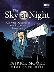 The Sky at Night: Answers to Questions from Across the Universe by Chris North (2012-04-12)