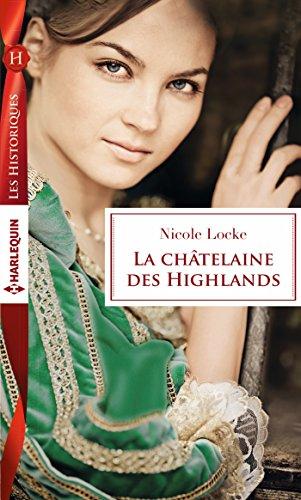 La chtelaine des Highlands (Les Historiques)