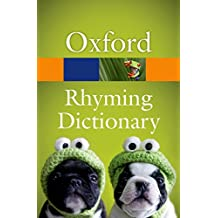 New Oxford Rhyming Dictionary 2/e (Oxford Quick Reference)