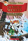 #6: Geronimo Stilton and the Kingdom of Fantasy #10: The Ship of Secrets (Geronimo Stilton: Kingdom of Fantasy)