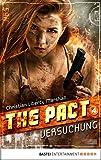 The Pact - Folge 4: Versuchung (NBS-Agenten)