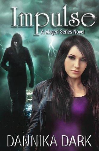 By Dannika Dark - Impulse (Mageri Series: Book 3)