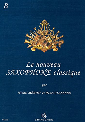Le Nouveau saxophone class. B