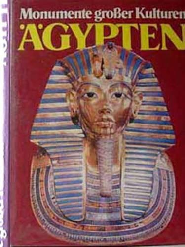 Ägypten - Monumente großer Kulturen