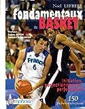Telecharger Livres Les fondamentaux du basket 150 fiches exercices (PDF,EPUB,MOBI) gratuits en Francaise