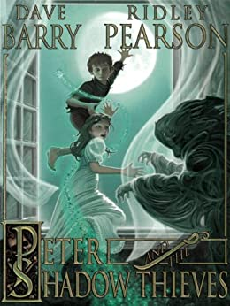 Peter and the Shadow Thieves (Peter and the Starcatchers) von [Pearson, Ridley, Barry, Dave]