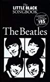 "The ""Beatles"" Little black songbook 195 chansons"