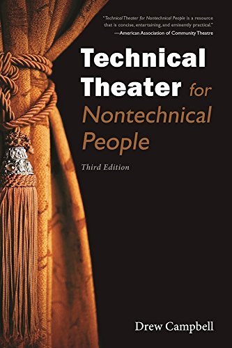Technical Theater for Nontechnical People (English Edition)