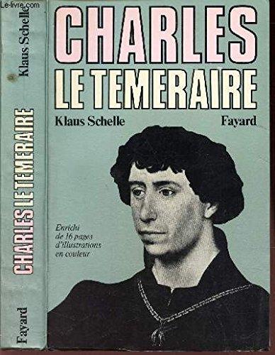 Charles le Téméraire : la Bourgogne entre les lys de France et l'aigle de l'Empire