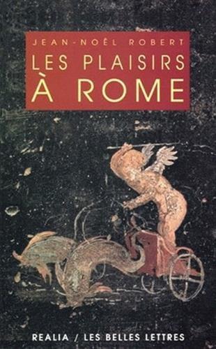 Les Plaisirs à Rome