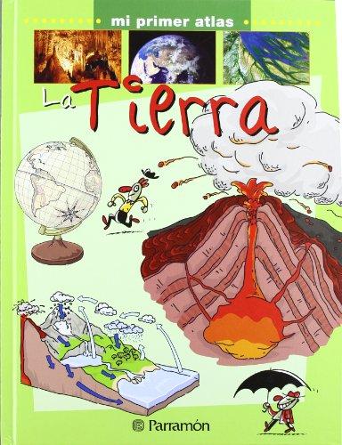 LA TIERRA (Mi primer atlas)