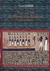 Série des papyrus du Livre des Morts de l'Egypte ancienne : Volume 3, Le papyrus de Nebseny (BM EA 9900)
