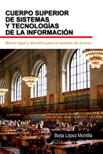 Marco Legal y Directivo del Cuerpo Superior de Sistemas y Tecnologías por Borja López Montilla