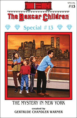 The Mystery in New York (The Boxcar Children Special series)
