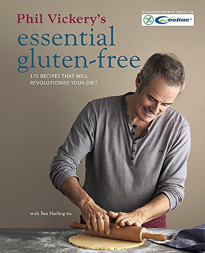 Phil Vickery's Essential Gluten Free por Phil Vickery