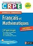 Annales CRPE 2017 : Fran�ais & Math�m...