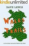 Wales Trails (English Edition)