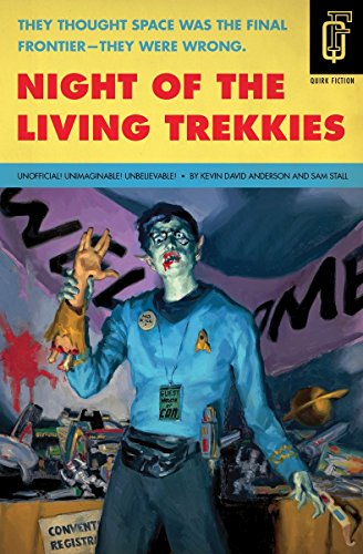 Trekkies (Quirk Fiction) (Lustige Horror-filme Für Halloween)
