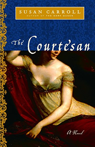 The Courtesan (Dark Queen Saga)
