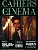 CAHIERS DU CINEMA [No 445] du 01/06/1991 - CANNES 91 KUROSAWA. SPIKE LEE. FRERES...
