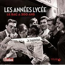 Les années Lycée : Le Bac a 200 ans by Capucine Roche (2008-08-21)