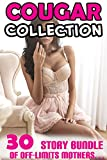 COUGAR COLLECTION (30 Story Bundle of Off-Limits Mothers…)