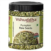 Vshuddha Pumpkin Seeds 8.83 Oz (250 gm)