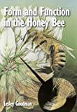 Form and Function in the Honey Bee