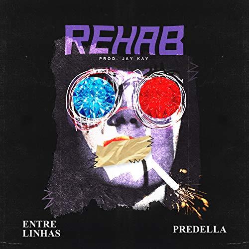 Rehab [Explicit]