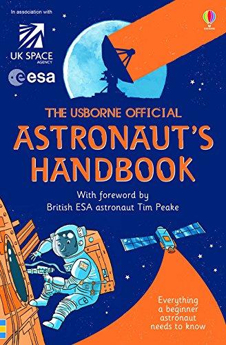 The Usborne Official Astronaut's Handbook (Handbooks)