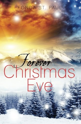 Forever Christmas Eve