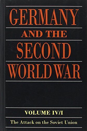Germany and the Second World War: Volume IV: The Attack on the Soviet Union: 4
