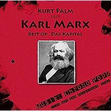 "Kurt Palm liest: Karl Marx ""Best of: Das Kapital"": Live aus dem Volkshaus Graz. Musik von Chrono Popp"