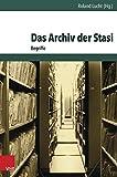 Das Archiv der Stasi: Begriffe (Archiv Zur DDR-Staatssicherheit Band 011 ) - Roland Lucht (Hg.)