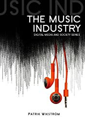 Music Industry (Digital Media and Society)