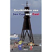 Geschichten von Jan Cux und Cuxi