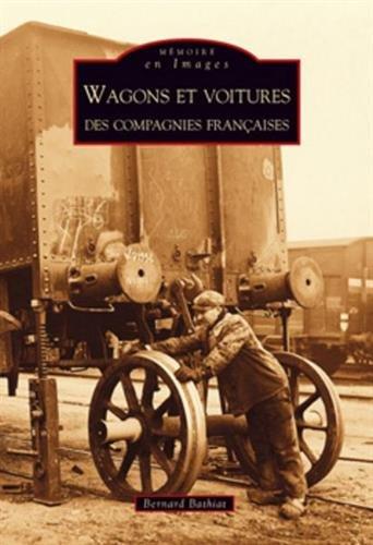 Wagons et voitures des compagnies françaises