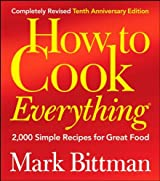 [ HOW TO COOK EVERYTHING 2,000 SIMPLE RECIPES FOR GREAT FOOD BY BITTMAN, MARK](AUTHOR)HARDBACK