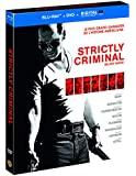 Strictly Criminal [Combo Blu-ray + DVD + Copie digitale]