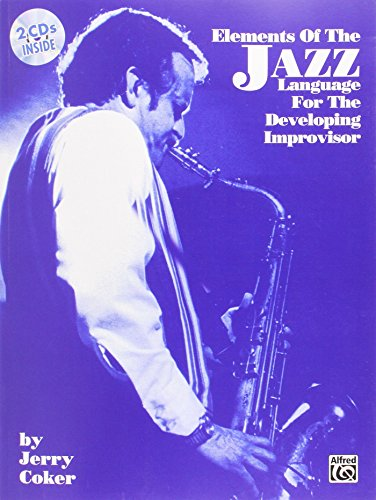 Elements of the Jazz Language for Developing Improvisor +CD