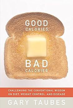 Good Calories, Bad Calories par [Taubes, Gary]
