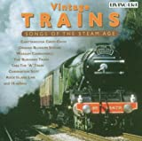 Vintage Trains-Steam Age Songs