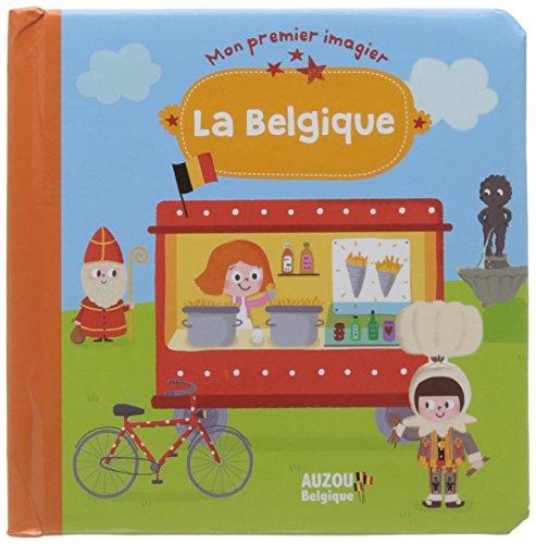 Mon Premier Imagier la Belgique par Collectif