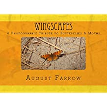 WingScapes: A Photographic Tribute to Butterflies & Moths (English Edition)